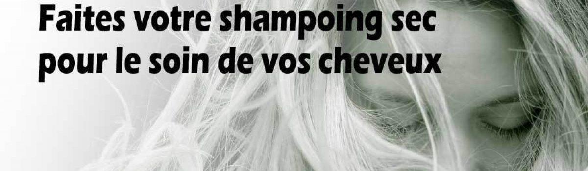 DIY – Recettes de shampoing secs pour vos cheveux