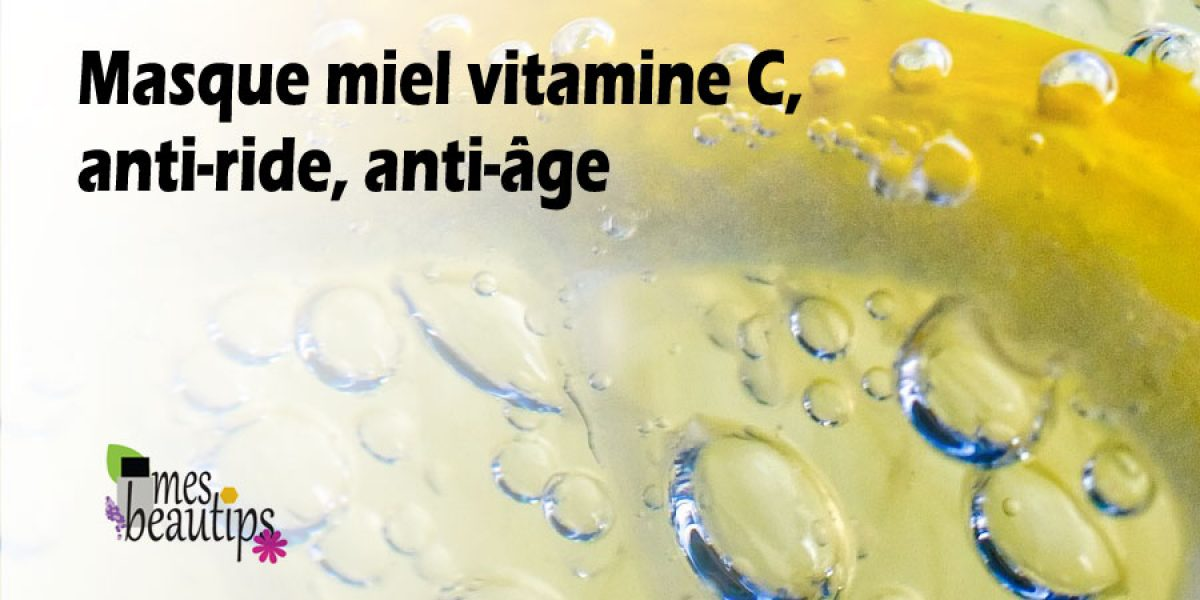 Masque anti-ride fait maison à la vitamine C