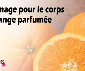 Gommage pour le corps à l'orange parfumée