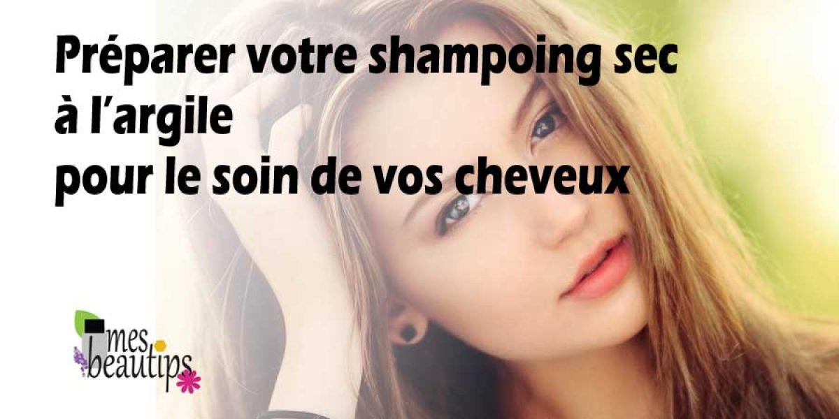 Shampoing sec à l'argile blanche pour le soin de vos cheveux